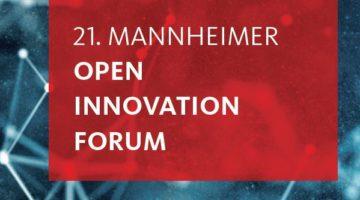 21. Mannheimer Open Innovation Forum mit Professor Dr.-Ing. Jan Stallkamp