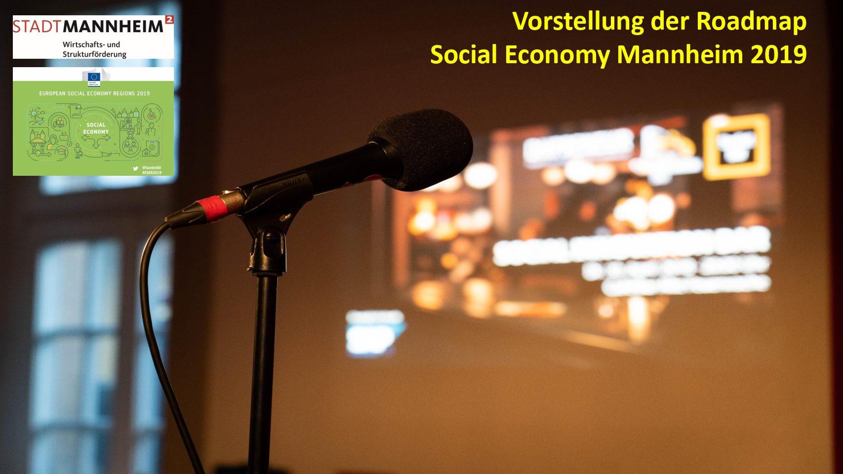 Kickoff Veranstaltung zur Vorstellung der Roadmap Social Economy Mannheim 2019