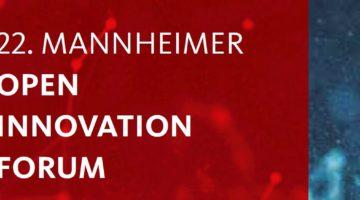 22. Mannheimer Open Innovation Forum mit Professor Dr. Winfried Weber